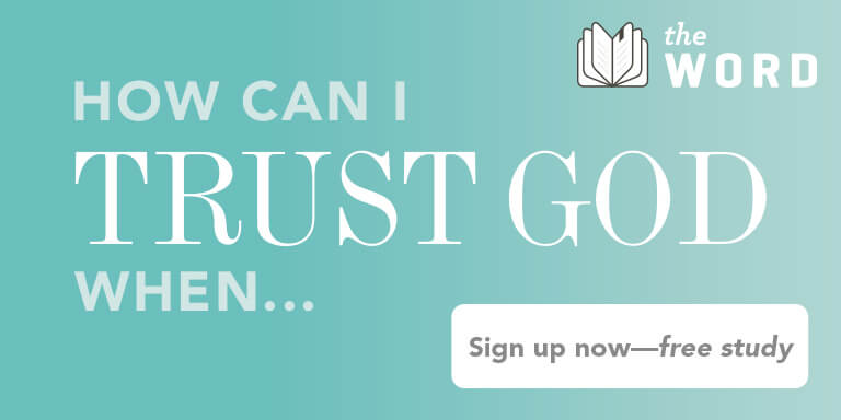 How Can I Trust God When?