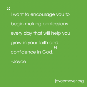 Building Your Confidence and Faith | Joyce Meyer Quotes