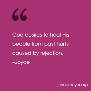 Do You Feel Rejected Everyday Answers Joyce Meyer Ministries