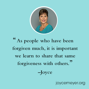 How to Forgive - Joyce Meyer Quotes
