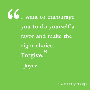 Steps to Forgiveness - Joyce Meyer Quotes