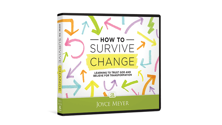 How to Survive Change