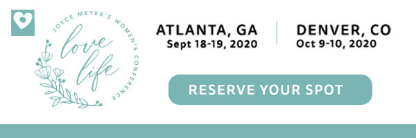 Register now for the 2020 Joyce Meyer's Love Life Women's Conference