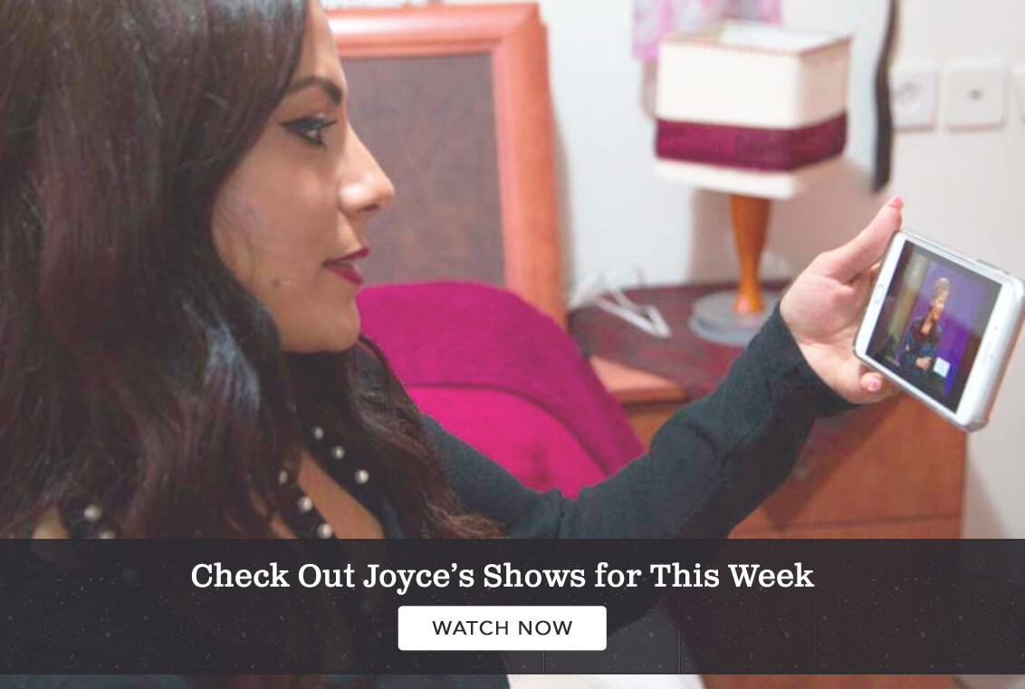 Check out Joyce's shows for this week