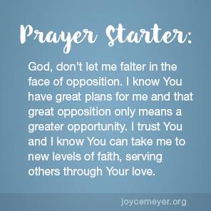 the Greater the Opportunity - by Joyce Meyer