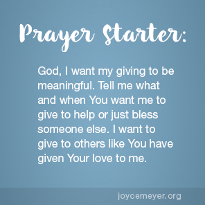 JANUARY 17, 2018 Giving Must Cost You Something - by Joyce Meyer