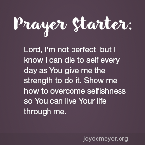 TOPIC- Dying to Self Daily - by Joyce Meyer